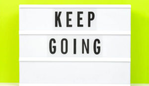 Keep going sign